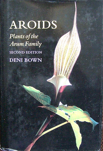 Aroids. Plants of the Arum Family.