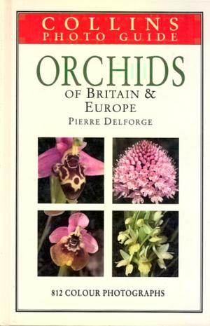 Orchids of Britain & Europe