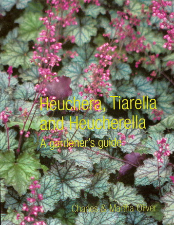 Heuchera, Tiarella and Heucherella. A gardener's guide.